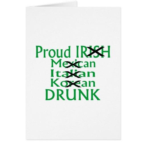 Proud Irish Italian Mexican Drunk Greeting Card