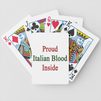 Proud Italian Blood Inside Bicycle Playing Cards