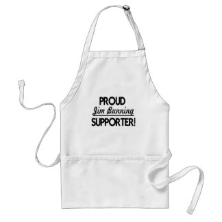 Proud Jim Bunning Supporter! Adult Apron