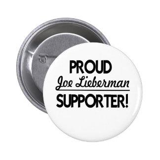 Proud Joe Lieberman Supporter! Button