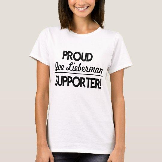 Proud Joe Lieberman Supporter! T-Shirt