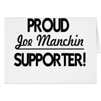 Proud Joe Manchin Supporter! Card