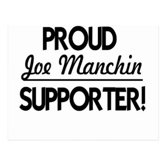 Proud Joe Manchin Supporter! Postcard
