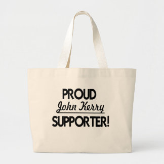 Proud John Kerry Supporter! Large Tote Bag