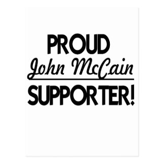 Proud John McCain Supporter! Postcard