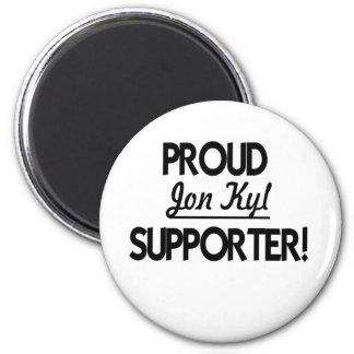 Proud Jon Kyl Supporter! Magnet