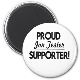 Proud Jon Tester Supporter! 2 Inch Round Magnet