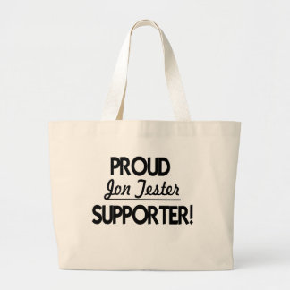 Proud Jon Tester Supporter! Large Tote Bag