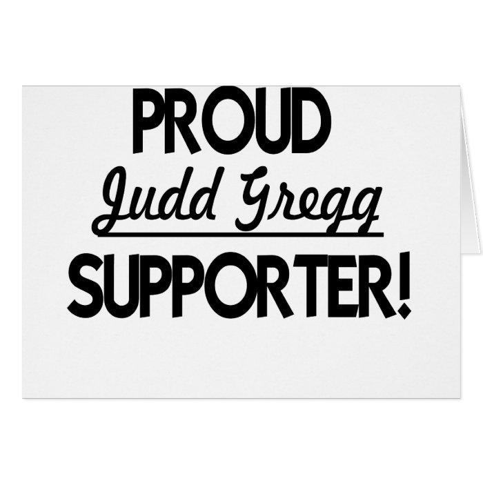 Proud Judd Gregg Supporter! Card