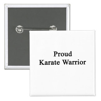 Proud Karate Warrior 2 Inch Square Button