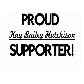 Proud Kay Bailey Hutchison Supporter! Postcard