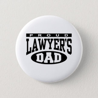 Proud Lawyer's Dad Button