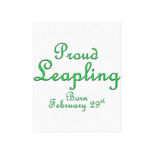 Proud Leapling Leap Year Birthday Canvas Print