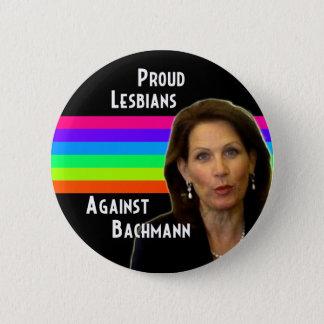 Proud Lesbians Against Bachmann button