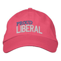 Proud Liberal Embroidered Baseball Hat