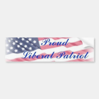 Proud Liberal Patriot Bumper Sticker