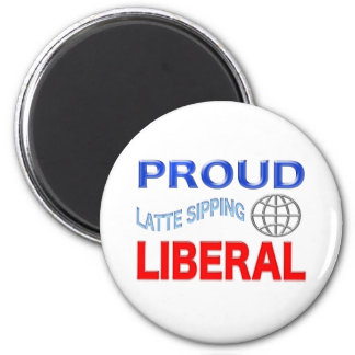 Proud Liberal! Personalize Background. 2 Inch Round Magnet