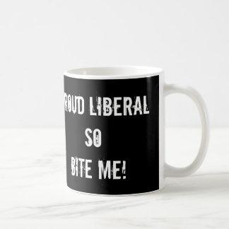 Proud Liberal, So Bite Me Mug