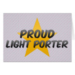 Proud Light Porter Greeting Cards