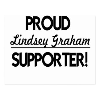 Proud Lindsey Graham Supporter! Postcard