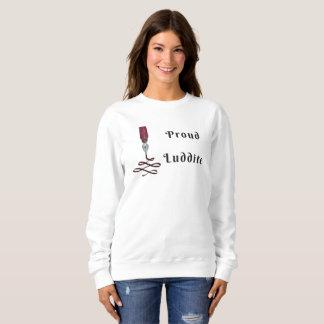 Proud Luddite With Fountain Pen Nib Sweatshirt
