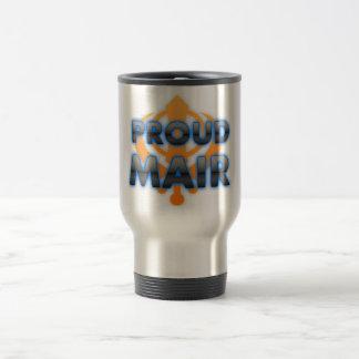 Proud Mair, Mair pride Mugs