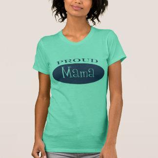 proud mama T-Shirt