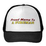 Proud Mama To A Fireman Trucker Hat