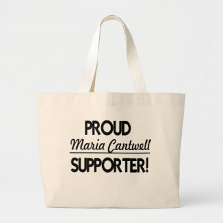 Proud Maria Cantwell Supporter! Large Tote Bag