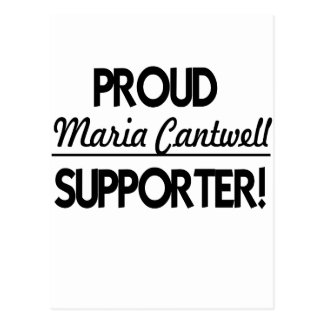 Proud Maria Cantwell Supporter! Postcard