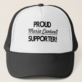 Proud Maria Cantwell Supporter! Trucker Hat