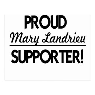 Proud Mary Landrieu Supporter! Postcard