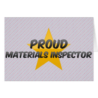 Proud Materials Inspector Greeting Card