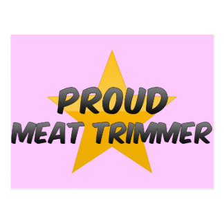 Proud Meat Trimmer Post Cards