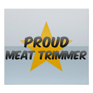 Proud Meat Trimmer Print