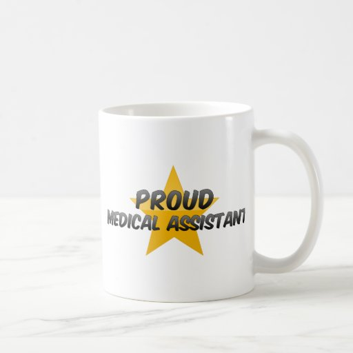 Proud Medical Assistant Coffee Mugs
