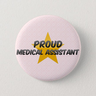 Proud Medical Assistant Pinback Button