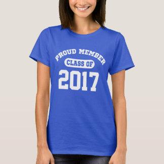 Proud Member Class Of 2017 T-Shirt