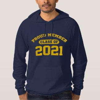 Proud Member Class Of 2021 Hoodie
