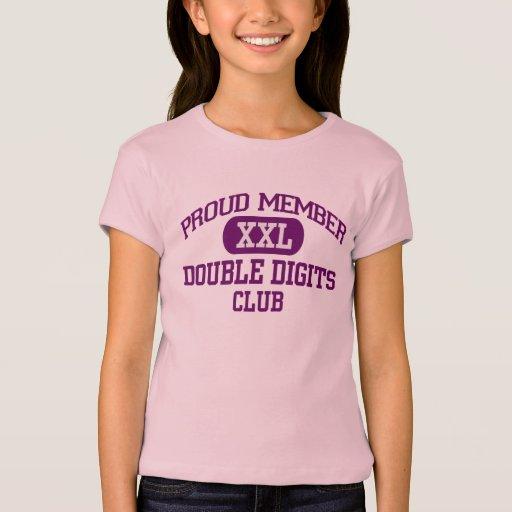 Proud Member Double Digits Club Tee