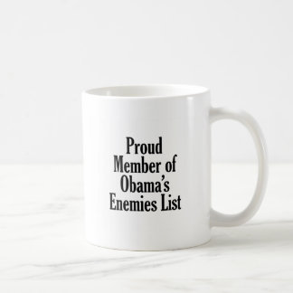 Proud Member of Obama's Enemies List Coffee Mug