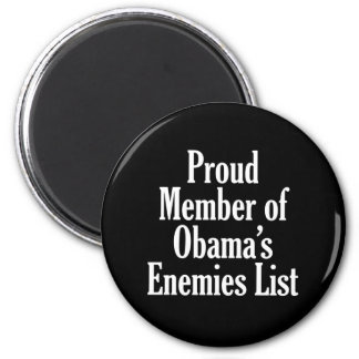 Proud Member of Obama's Enemies List Refrigerator Magnets