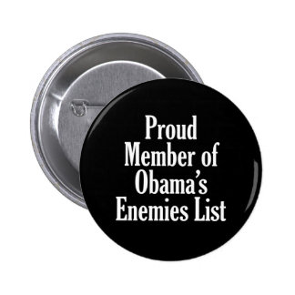 Proud Member of Obama's Enemies List Pinback Button