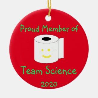 Proud Member of Team Science Ceramic Ornament