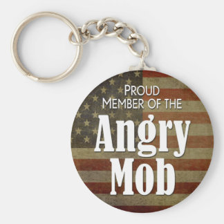 Proud Member of the Angry Mob Keychain