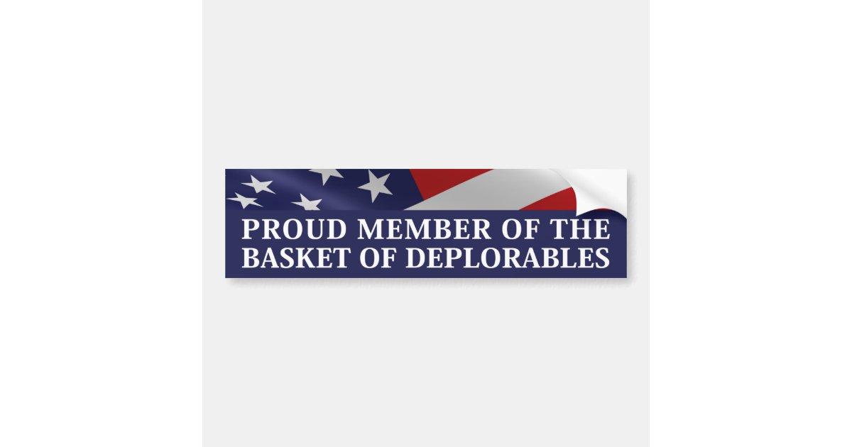 Proud member of the basket of deplorables bumper sticker zazzle com