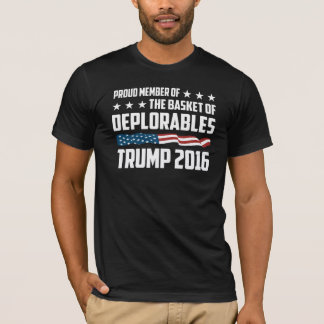 Proud Member Of The Basket of Deplorables Trump T-Shirt