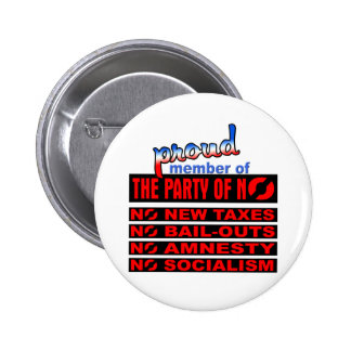 Proud Member of the Party of NO Pinback Button