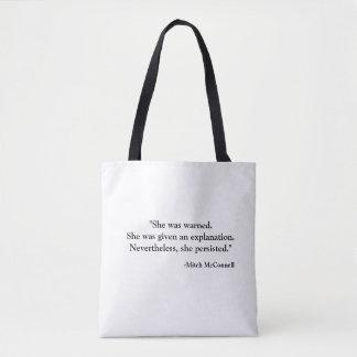 Proud member of the Persisterhood! Tote Bag