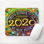 """""""Proud Member of the Quarantined Class of 2020"""" Mouse Pad<br><div class=""""desc"""">This fun and colorful """"Proud member of the quarantine class of 2020"""" mousepad was created during the midst of the coronavirus outbreak. I wanted us all to remember that we are in this together and this senior class will go down in history and have a bond like no other class...</div>"""